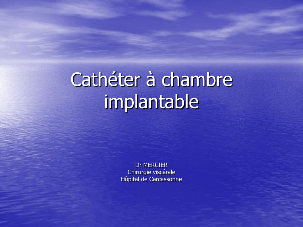 Catheter A Chambre Implantable