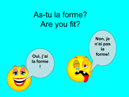 As-tu la forme? Are you fit?