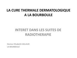 LA CURE THERMALE DERMATOLOGIQUE A LA BOURBOULE