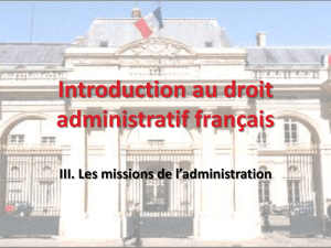 Introduction au droit administratif français A.Service Public