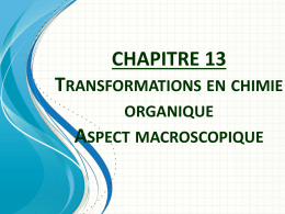 chapitre 13 transformations en chimie organique aspect