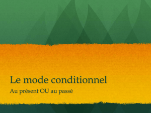 Le mode conditionnel