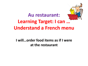 Au restaurant: Learning Target: I can * Understand a French menu