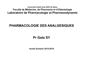 Pharmacologie analgesiques 2016