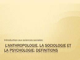 l*anthropologie, la sociologie et la psychologie