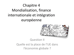 Chapitre 5 Mondialisation, finance internationale et