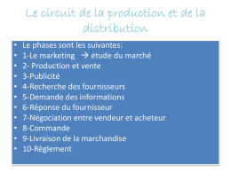Le circuit de la production et de la distribution