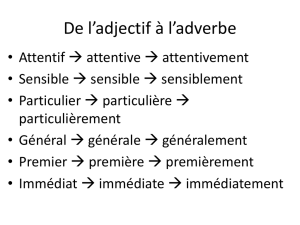 De l*adjectif à l*adverbe