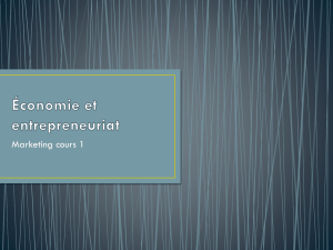 Marketing - ÉCONOMIE ET ENTREPRENEURIAT