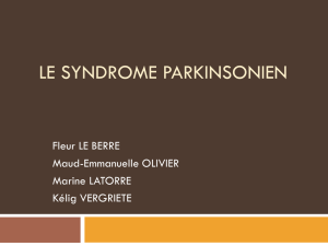 le syndrome parkinsonnien