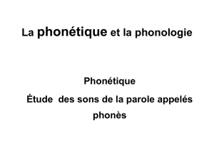 La phonétique et la phonologie