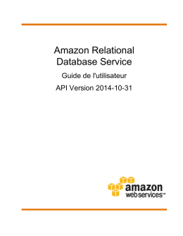 Amazon Relational Database Service - Guide de l`utilisateur
