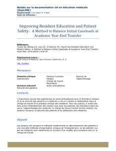 Improving Resident Education and Patient Safety: A Method to