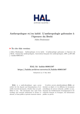 Anthropologue et/ou initié. L`anthropologie gabonaise à l - Hal-SHS