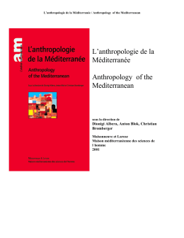 L`anthropologie de la Méditerranée Anthropology of the Mediterranean