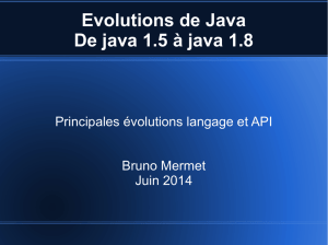 Evolutions de Java De java 1.5 à java 1.8
