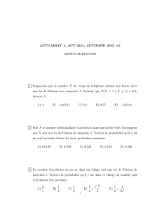 ACTUARIAT 1, ACT 2121, AUTOMNE 2013 #6 1 Supposons que le