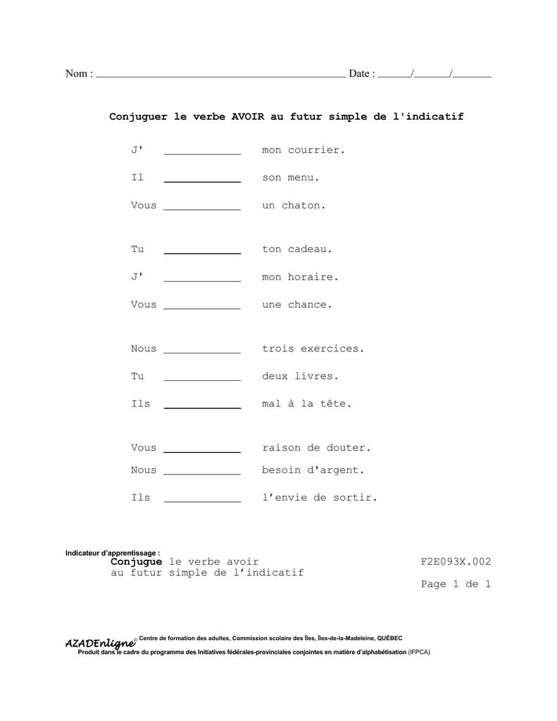 Assez Date : / / Conjuguer le verbe AVOIR au futur simple de l`indicatif J YF93