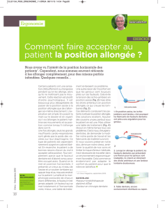 Comment faire accepter au patient la position allongée ?