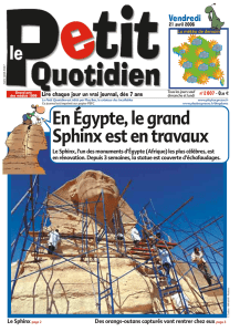 Le 21 avril: En Egypte, le grand Sphinx est en travaux