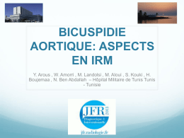 BICUSPIDIE AORTIQUE: ASPECTS EN IRM