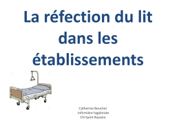 La réfection du Lit en établissement