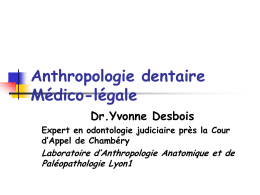 Anthropologie dentaire Médico-légale