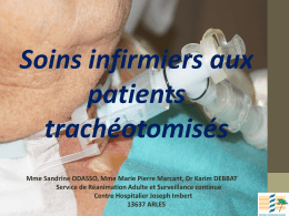 SOINS AUX PATIENTS TRACHEOTOMISES.