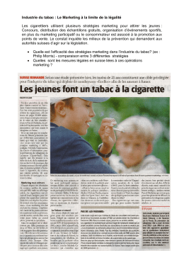 Industrie du tabac : Le Marketing à la limite de la légalité Les