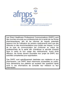 Les Direct Healthcare Professional Communications (DHPC) sont