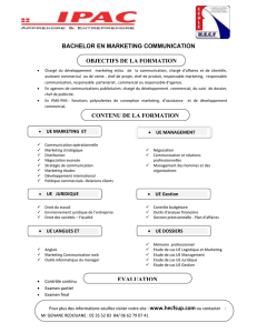BACHELOR EN MARKETING COMMUNICATION OBJECTIFS DE