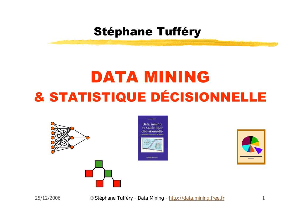 53 diapos - 357 ko - Statistique décisionnelle, Data Mining