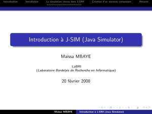 Introduction à J-SIM (Java Simulator)