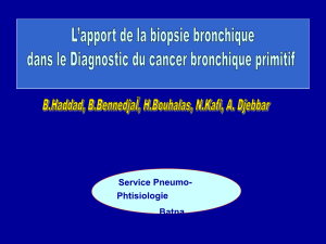 Apport de la biopsie bronchique dans le diagnostic du cancer