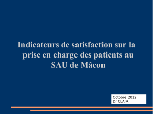 Indicateur de satisfaction sur la prise en charge des patients