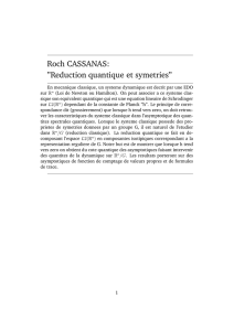 "Roch CASSANAS: ""Reduction quantique et symetries"""