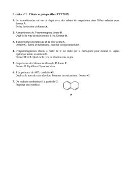 Exercice n°1 : Chimie organique (Oral CCP 2012) 1. Le