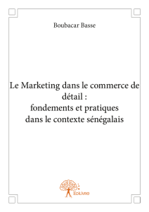 Le Marketing dans le commerce de détail : fondements et