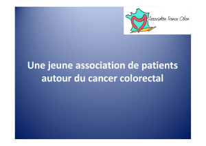 Une jeune association de patients autour du cancer colorectal