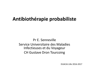 Antibiothérapie probabiliste - Infectio