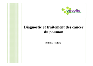 Diagnostic et traitements du cancer bronchique