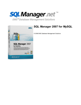 EMS SQL Manager 2007 for MySQL