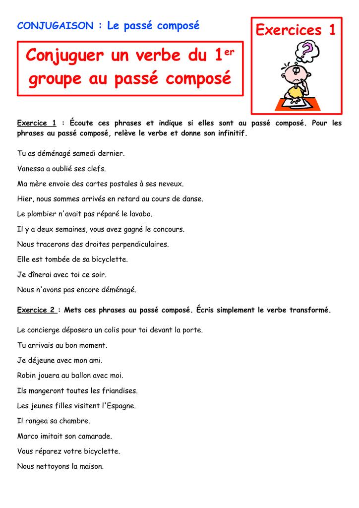 Conjuguer Un Verbe Du 1er Groupe Au Passe Compose
