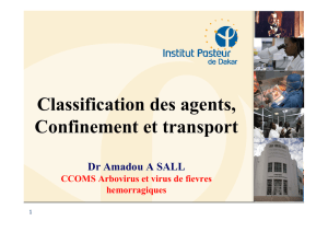 Biosécurité [Agents infectieux - confinement]
