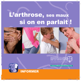 L`arthrose, ses maux. Si on en parlait