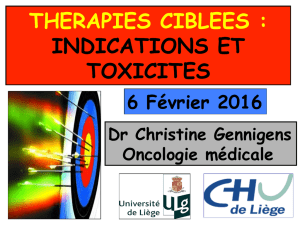 THERAPIES CIBLEES : INDICATIONS ET TOXICITES