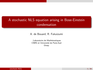 A stochastic NLS equation arising in Bose