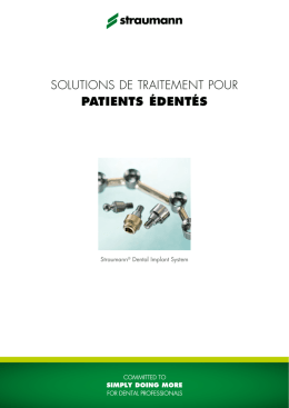 SOLUTIOnS DE TRAITEMEnT POUR patients édentés