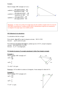 Exemple : Dans le triangle ABC rectangle en A on a : sin(BAC