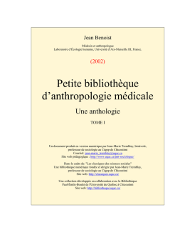 Petite bibliothque d`anthropologie mdicale. Une - Fichier